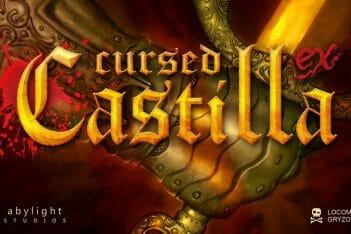 Cursed of Castilla EX - Maldita Castilla EX