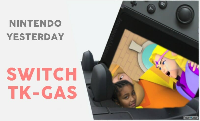 Switch TK-GAS Nintendo Yesterday