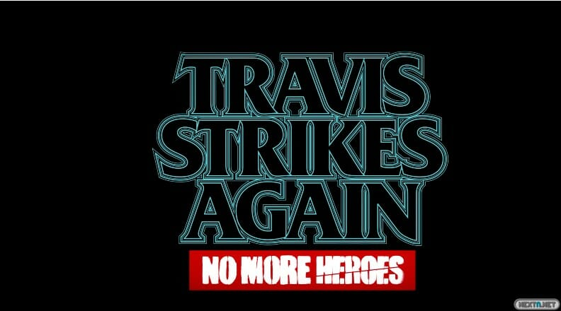 Travis Strikes Again - No More Heroes