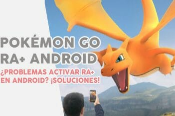 Pokémon GO activar RA+ AR+ Android ARCore