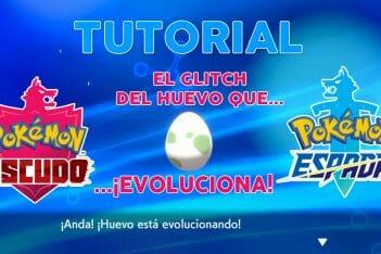 Pokémon Espada y Escudo tutorial glitch huevo evolución