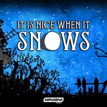 It is nice when it snows