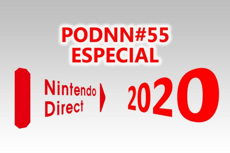 PodNN55 Especial Nintendo Direct 2020