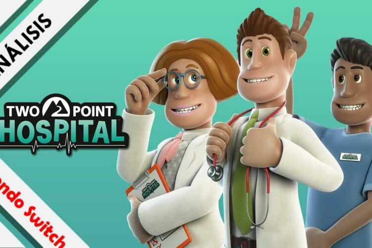 Análisis Two Point Hospital Nintendo Switch