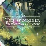 The Wanderer Frankestein Creature Switch