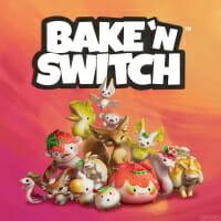 Bake n switch
