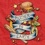 Mother to Earth Earthbound Beginnings
