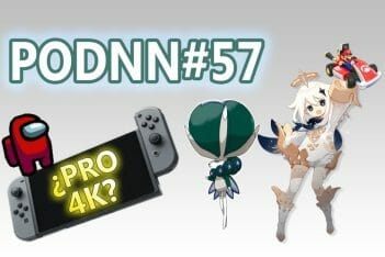 PodNN57 podcast Among Us Switch Pro 4K Genshin Impact