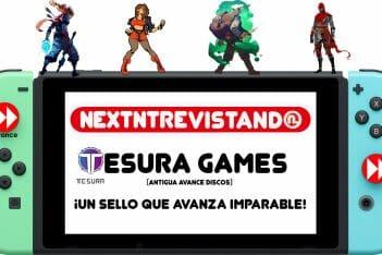 NextNtrevistando Tesura Games Avance Discos
