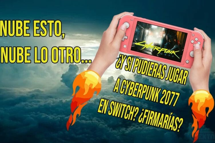 Cyberpunk 2077 Nintendo Switch nube