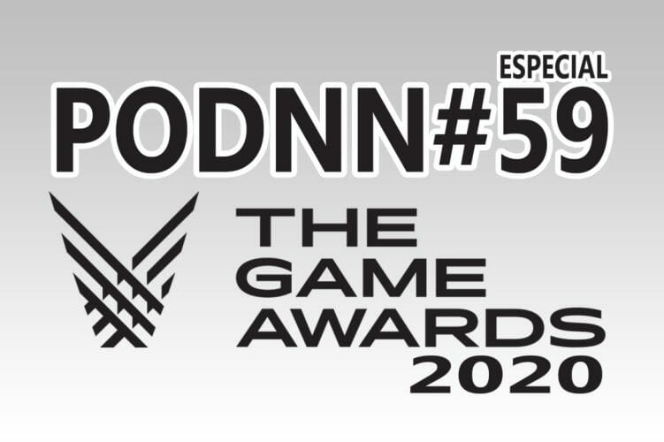 PodNN 59 Podcast Especial The Game Awards