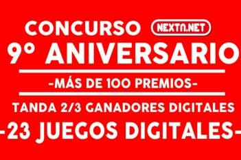 Concurso 9 Aniversario NextN ganadores DIGITALES 2-3