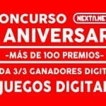 Concurso 9 Aniversario NextN ganadores DIGITALES 3-3