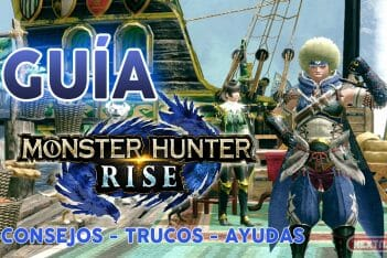 Guia Monster Hunter Rise Trucos