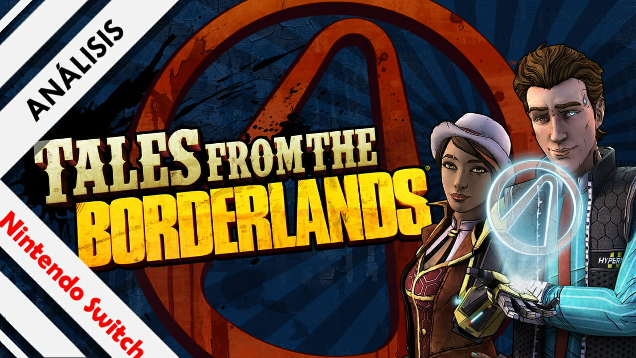 Análisis Tales from the Borderlands