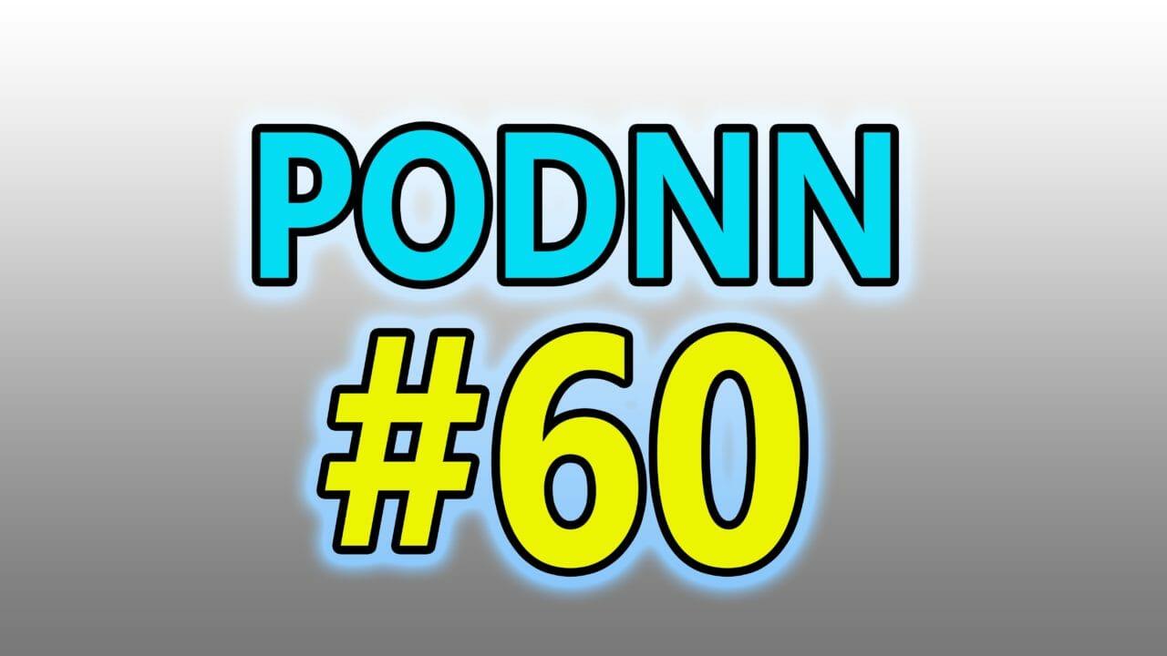 PodNN60 Podcast Nintendo