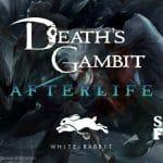 Deaths Gambit Afterlife