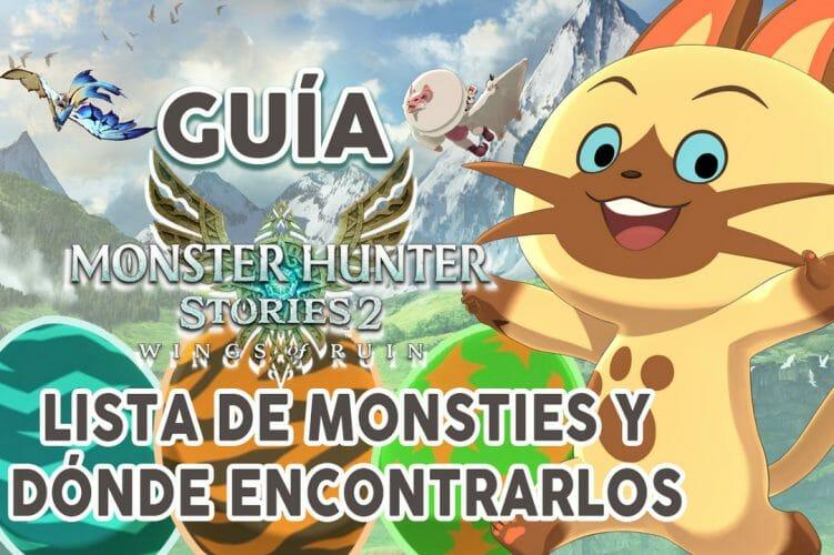 Guia Monsties Monster Hunter Stories 2 lista monsties ubicación