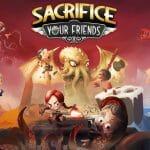 2107-01 Sacrifice Your Friends 1