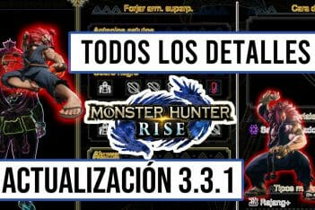 Monster Hunter Rise detalles actualización 3.3.1 Akuma